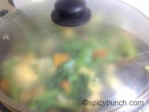 cover the pan with the lid to let the vegetables perfectly cooked